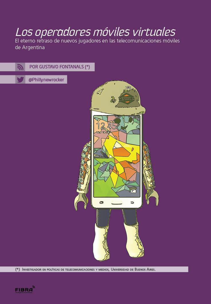 c89cbc80c05 El eterno retraso de nuevos jugadores en las telecomunicaciones móviles de  Argentina Por Gustavo Fontanals (*) La posibilidad